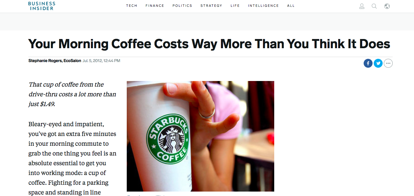 Article: Your Morning Coffee Costs Way More Than You Think